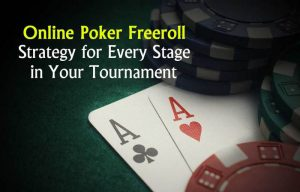Freerolls - What Does Free Poker Online Have to Offer1